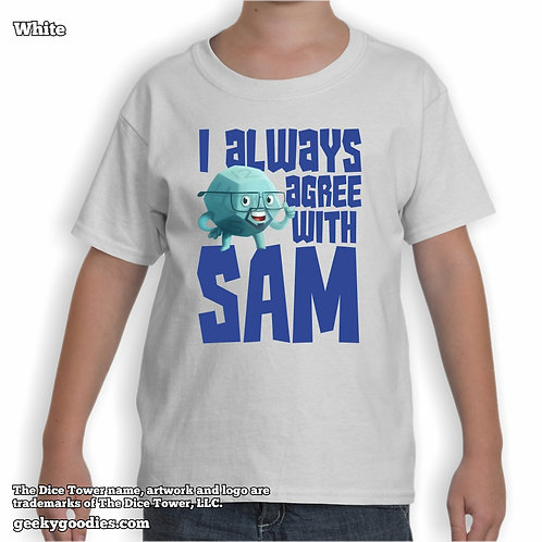 I Always Agree With SAM Dice Tower Children's White T-shirt