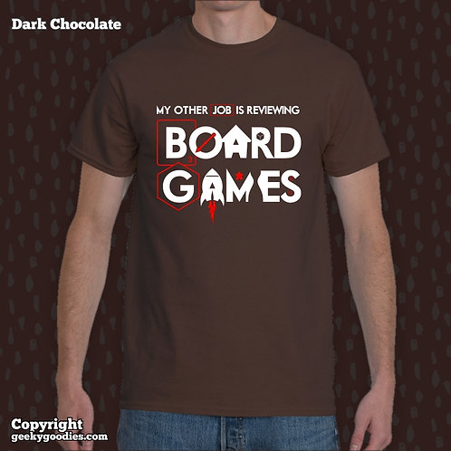 My Other Job is Reviewing Board Games Men's T-shirt
