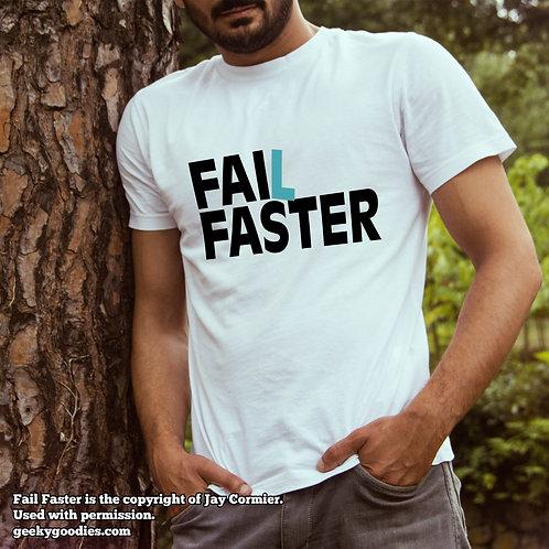 Fail Faster Men's/Unisex White T-shirt