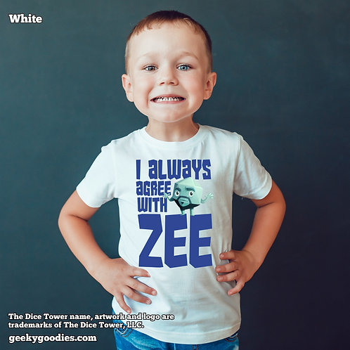 I Always Agree With ZEE Dice Tower Children's White T-shirt