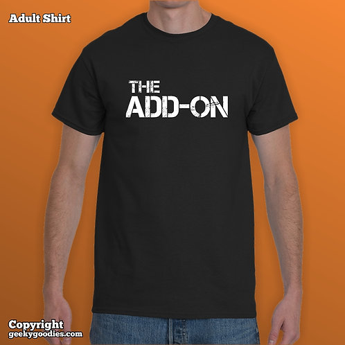 The Add-on Mens/Unisex T-shirt (Matching Board Game Family T-shirts)