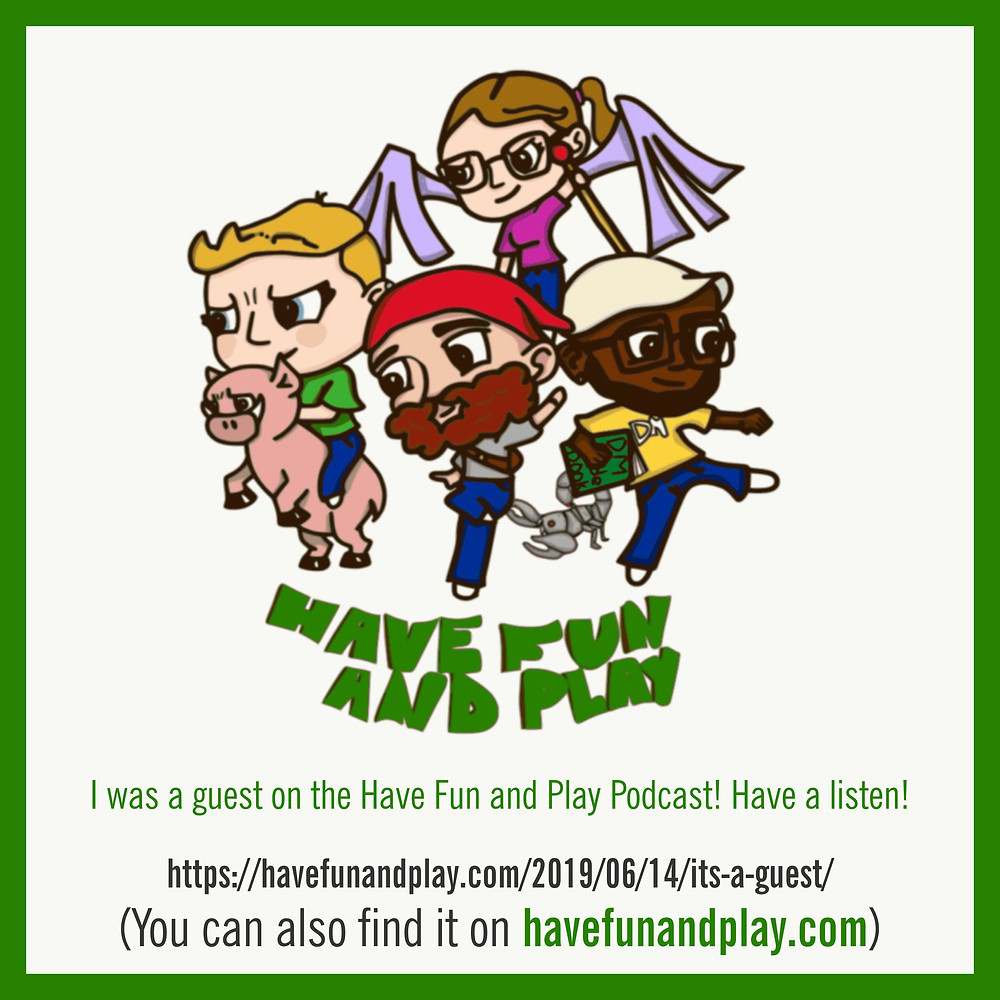 I was invited to be a guest on the podcast Have Fun and Play!
