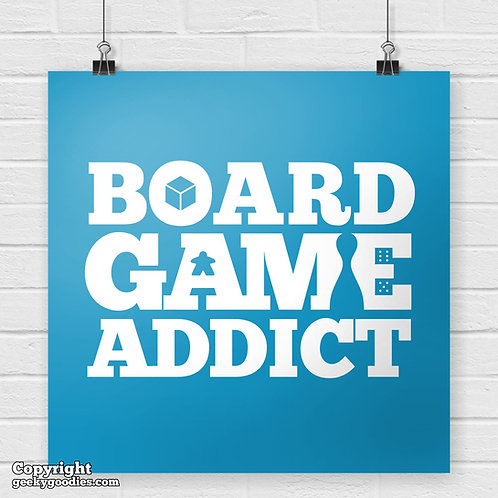 Board Game Addict Poster