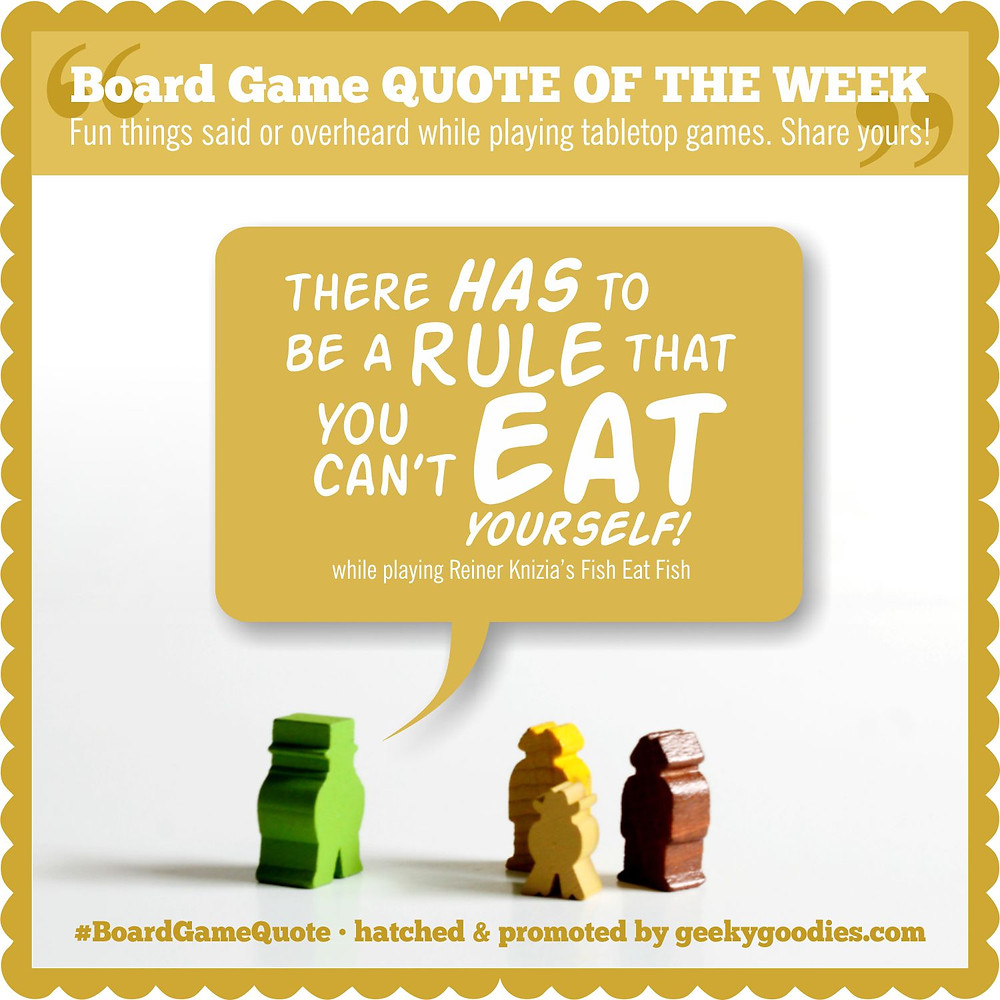 The Board Game QUOTE OF THE WEEK | #BoardGameQuote | Geeky Goodies