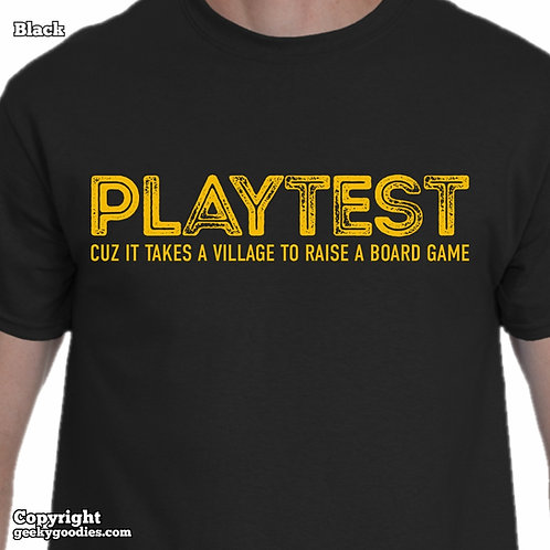 PLAYTEST Cuz It Takes a ViIlage To Raise a Board Game Men's/Unisex T-shirt