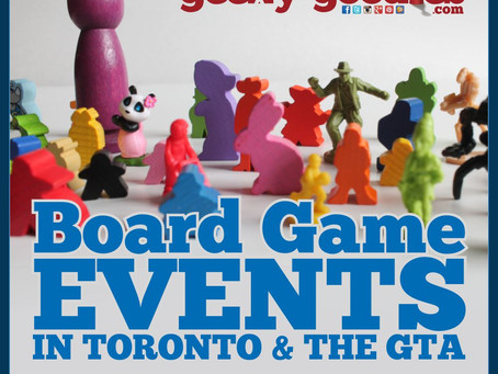 Exciting Board Game Events in Toronto & the GTA