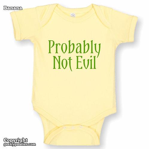 Probably Not Evil Baby Onesies / Infant Bodysuits
