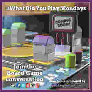 #WhatDidYouPlayMondays | Join the board game conversations and share what tabletop games you played during the previous week