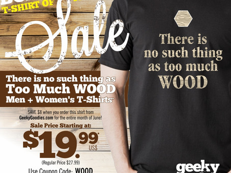 Board Game Shirt of the Month Sale: There is No Such Thing as Too Much WOOD (June 2017)