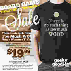 Board Game Shirt of the Month Sale | Geeky Goodies | Tshirts for tabletop and board gamers of all types | SALE!