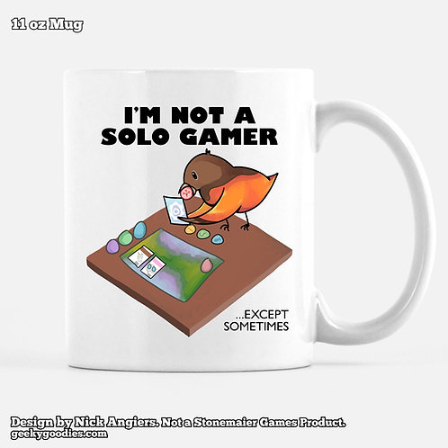 I'm Not a Solo Gamer ...Except Sometimes Coffee Mugs