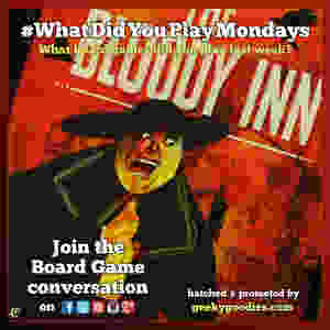 #WhatDidYouPlayMondays | Join the Board Game Conversation | What board games did you play last weekend and week? | Geeky Goodies