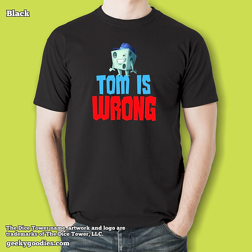 Tom is Wrong Dice Tower Men's / Unisex T-shirt