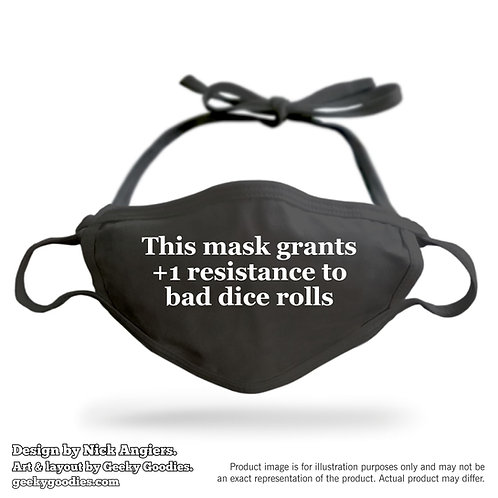 This Mask Grants +1 Resistance to Bad Dice Rolls Adjustable Cloth Face Mask