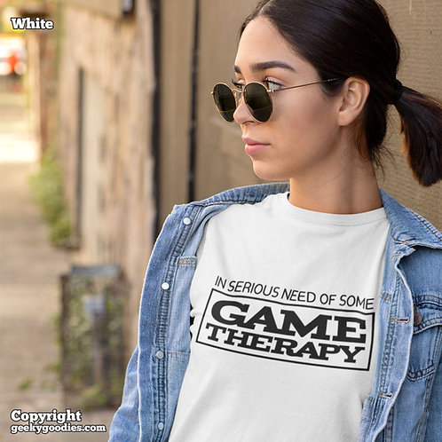 In Serious Need of Some Game Therapy Ladies T-shirts