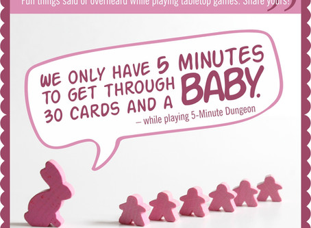 Board Game Quote of the Week - 5-Minute Dungeon