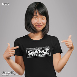 In Serious Need of Game Therapy Shirts