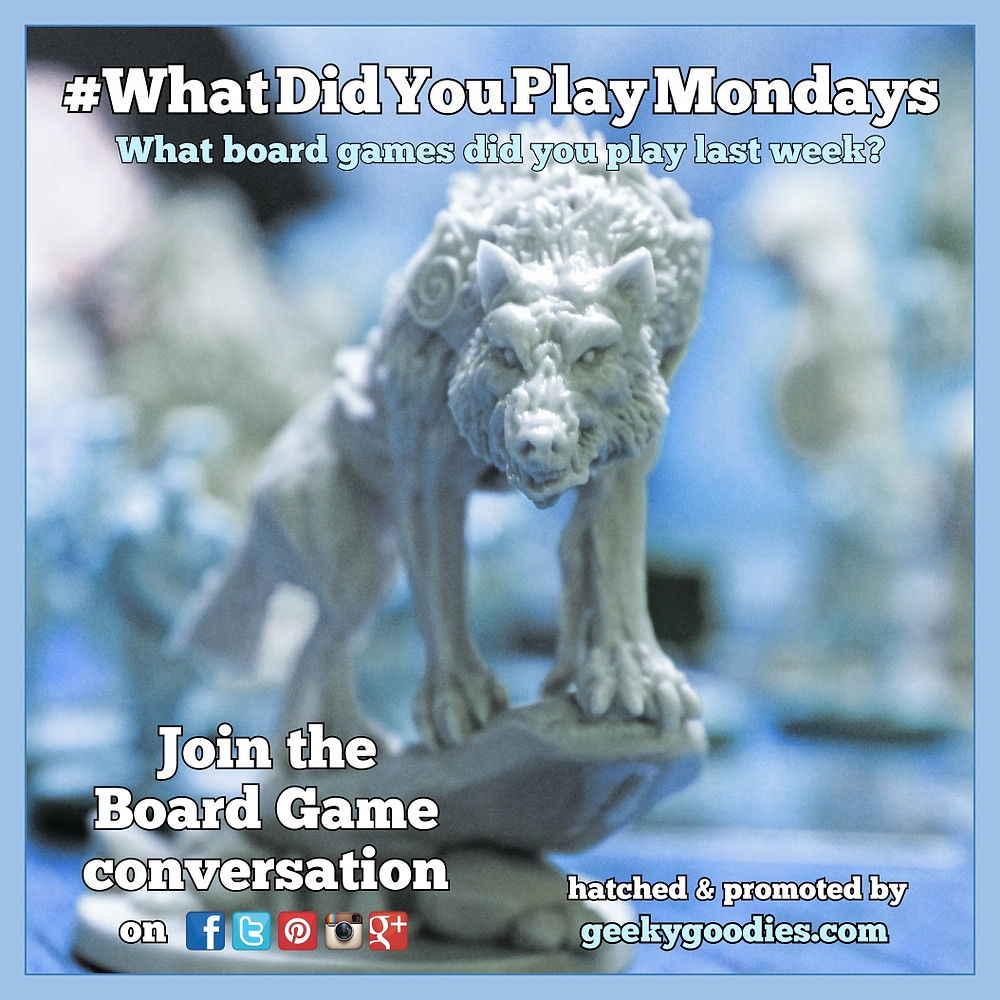 #WhatDidYouPlayMondays | What Did You Play Mondays | Join the board game and tabletop game conversation | Geeky Goodies