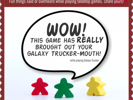 What's Been Going On - Part 5: The Board Game QUOTE OF THE WEEK
