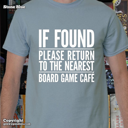 If Found Please Return to the Nearest Board Game Café Mens T-shirt