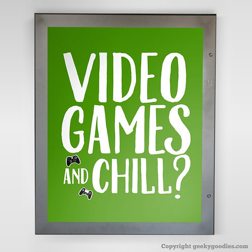 Video Games and Chill? Poster