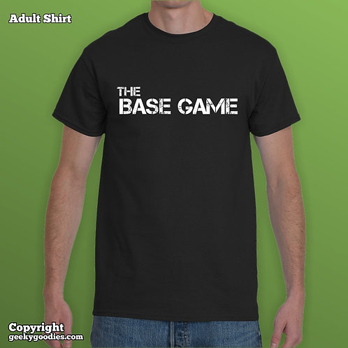 The Base Game Mens/Unisex T-shirt (Matching Board Game Family T-shirts)