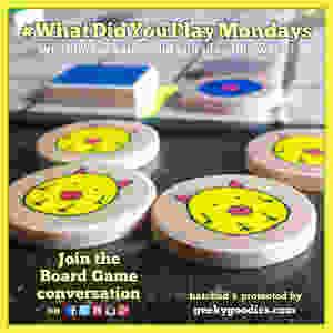#WhatDidYouPlayMondays | What board games did you play this week?  | Geeky Goodies