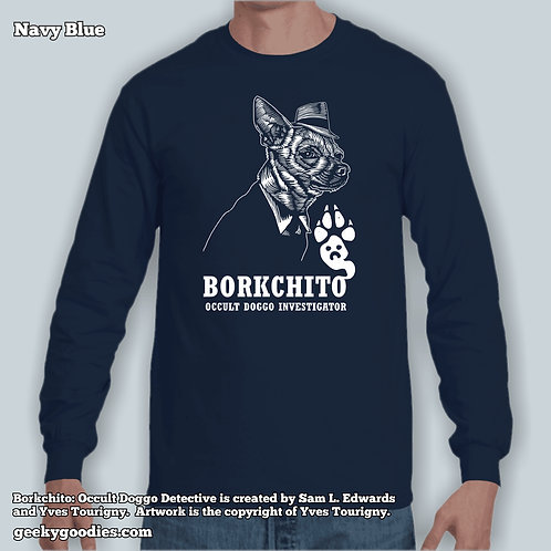 Borkchito: Occult Doggo Detective Long Sleeve Shirt