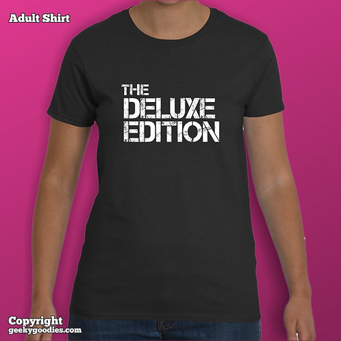The Deluxe Edition LadiesT-shirt (Matching Board Game Family T-shirts)