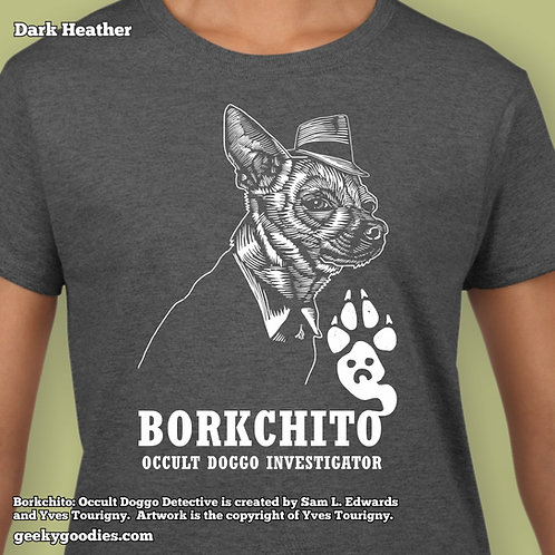 Borkchito: Occult Doggo Detective Women's T-shirt