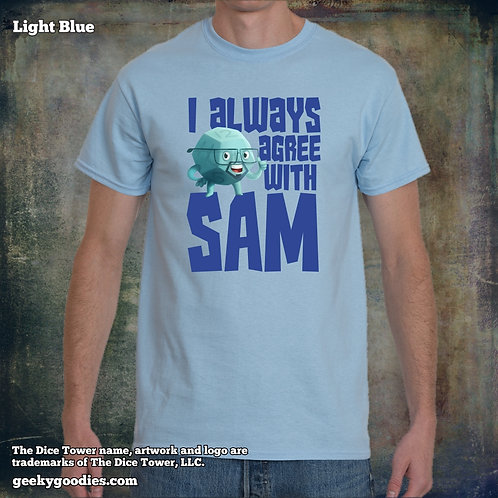 I Always Agree With SAM Dice Tower Men's/Unisex T-shirt (Light Colors)