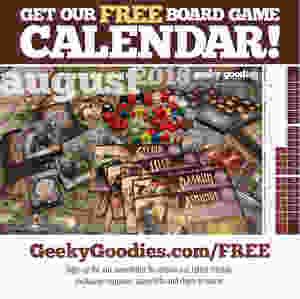 FREE Stuff for Board Gamers   FREE Board Game Calendar   Geeky Goodies   FREE Stuff