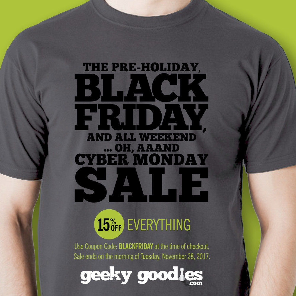 Pre-Holiday BLACK FRIDAY and All Weekend ... oh, aaand Cyber Monday SALE | Geeky Goodies