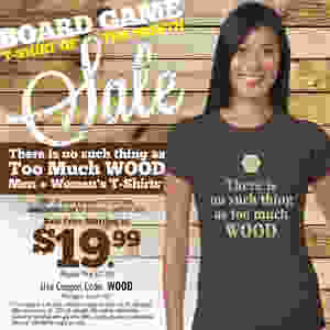 Board Game Shirt of the Month Sale   Geeky Goodies   Tshirts for tabletop and board gamers of all types   SALE!