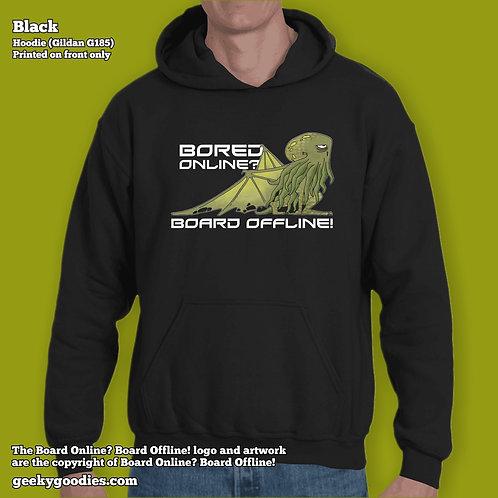 Bored Online? Board Offline! Unisex Hoodies