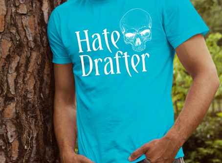 New T-shirt Design: Hate Drafter