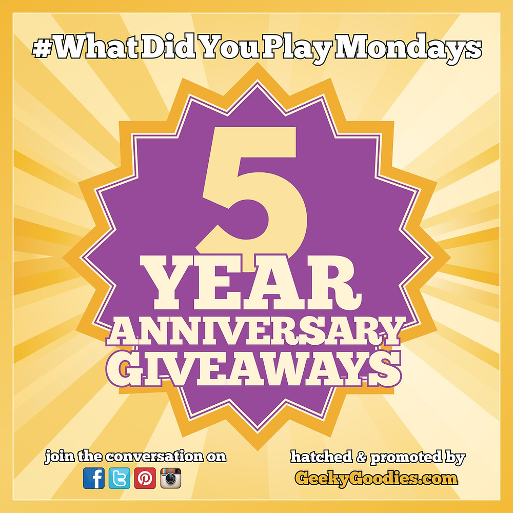 #WhatDidYouPlayMondays 5 Year Anniversary Giveaways | Every Monday in October | Geeky Goodies