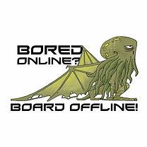Bored Online? Board Offline! | Geeky Goodies Community Partner