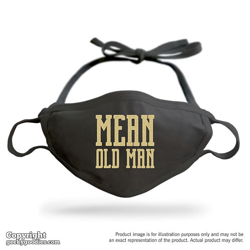 Mean Old Man Adjustable Cloth Face Mask