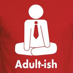 Adult-ish Men's / Unisex T-shirts
