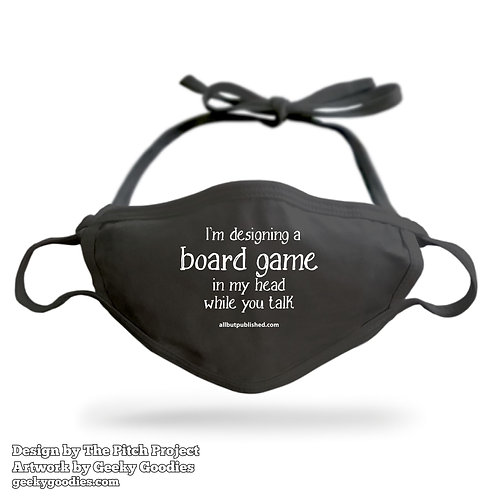 I'm Designing a Board Game in My Head While You Talk Adjustable Cloth Face Mask