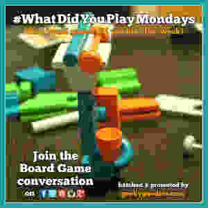 #WhatDidYouPlayMondays   WhatDidYouPlayMondays   What Board Games did you play this weekend and during the previous week   Geeky Goodies