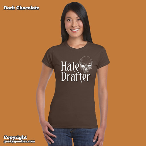 Hate Drafter Ladies FITTED T-shirt