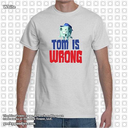 Tom is Wrong Dice Tower Men's/Unisex White T-shirt