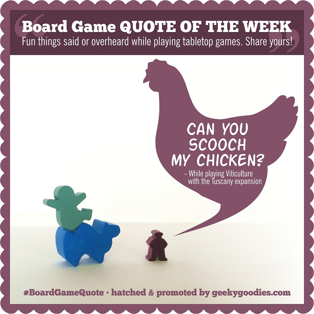 Board Game Quote of the Week | Geeky Goodies