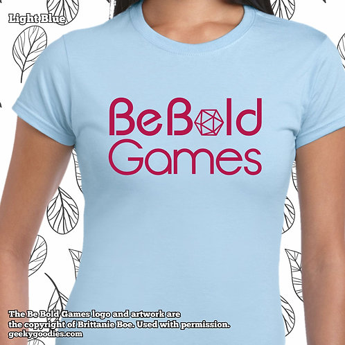 Be Bold Games Pink Logo Ladies' FITTED T-shirts