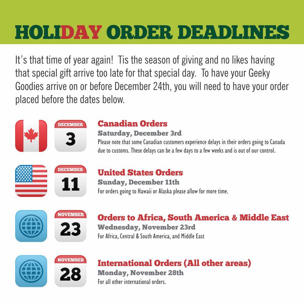 Geeky Goodies Holiday Order Deadlines