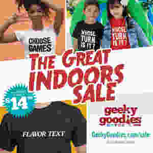 The Great Indoors SALE! T-shirts for Board gamers and tabletop gamers | Geeky Goodies