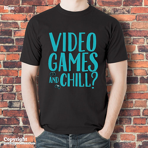 Video Games and Chill? Black T-shirt