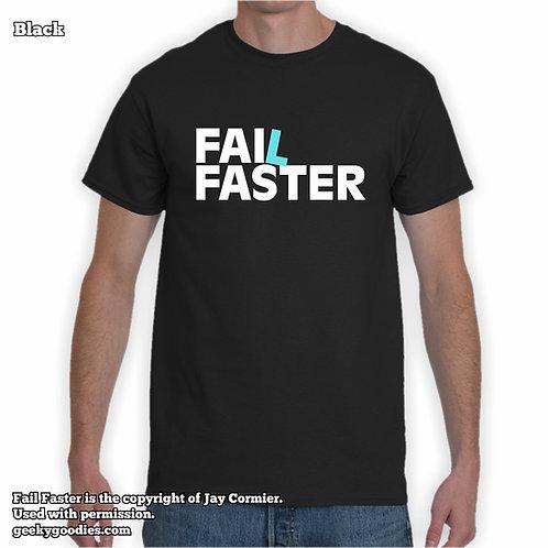 Fail Faster Mens/Unisex T-shirt